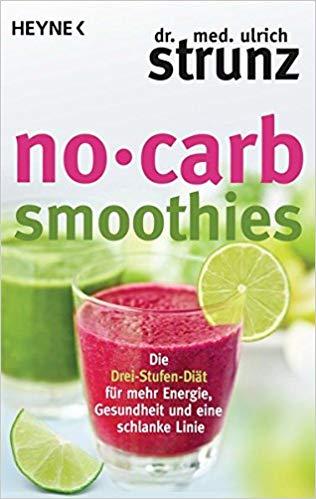 No Carb-Smoothies Rezepte-Buch