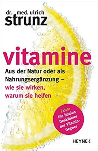 Vitamine aus der Natur oder als Nahrungsergänzungsmittel